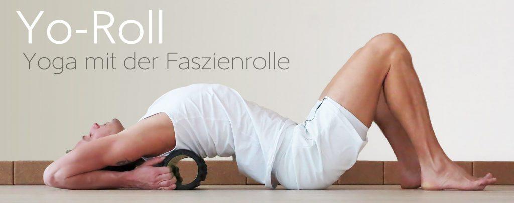 Yoga mit Faszienrolle